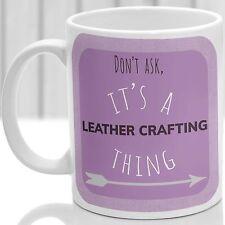 Cuir Artisanat chose Mug, idéal pour tout cuir Crafter (rose)