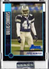 2002 Bowman UNCIRCULATED Dallas Cowboys Pete Hunter RC