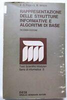 BOOK RAPPRESENTAZIONE DELLE STRUTTURE INFORMATIVE E ALGORITMI DI BASE