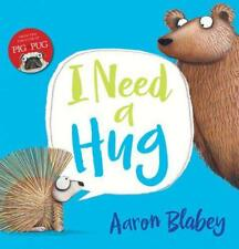 I Need a Hug by Aaron Blabey | Paperback Book | 9781407171586 | NEW