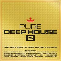 Pure Deep House 2 - The Very Best Of Deep House and Garage [CD]