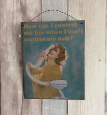 Retro Humour Metal Sign Vintage 'How Can I Control My Life...' Hanging Plaque