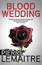 Blood Wedding by Pierre Lemaitre Paperback  9781848666009 Brand New