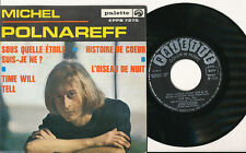 MICHEL POLNAREFF EP HOLLANDE TIME WILL TELL (POCHETTE OUVRANTE MATE) ***RARE***