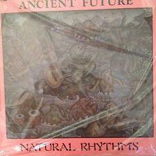 ANCIENT FUTURE 'NATURAL RHYTHMS' RARE LP NEW IN ORIGINAL SHRINK WRAP