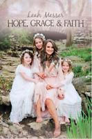 Hope, Grace, & Faith By Leah Messer (EPUB.PDF.MOBI)