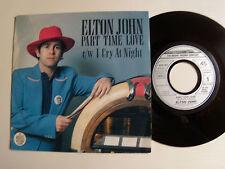"ELTON JOHN: Part time love / I cry at night 7"" 45T 1978 French ROCKET 6079 651"