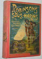 Cartonnage historié ROBINSONS SOUS-MARINS Capitaine Danrit ill Dutriac 1907 EO