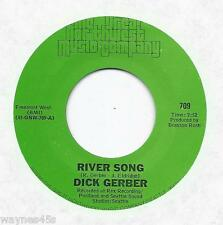 Northwest DICK GERBER * 45 * River Song / Man & His Monkey *1976 * MINT UNPLAYED