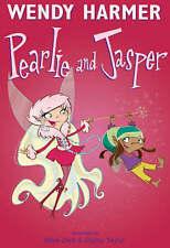 Pearlie And Jasper By Wendy Harmer