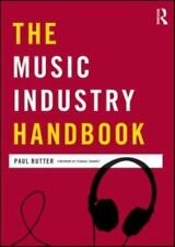 The Music Industry Handbook (Media Practice) by Rutter, Paul