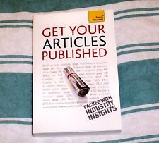 TEACH YOURSELF GET YOUR ARTICLES PUBLISHED, BRAND NEW PAPERBACK BOOK