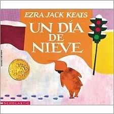 Un Dia de Nieve (The Snowy Day) (Spanish Edition)