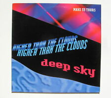 DEEP SKY.......HIGHER THAN THE CLOUDS......MAXI 33T