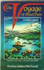 The Voyage of Mael Duin: A Celtic Novel by McDowell, Patricia Aakhus Hardback