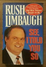 See, I Told You So Rush Limbaugh 1993 HC/DJ Outrageous