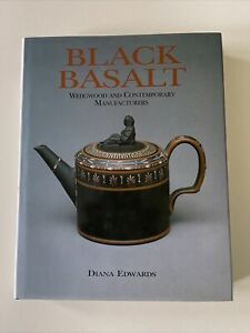 Black Basalt: Wedgwood and Contemporary Manufacturers by Diana Edwards