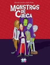 Monstros de Cueca : Uma Divertida Hist�ria Sobre 4 Monstros Que Acordam e...