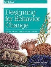 NEW Designing for Behavior Change: Applying Psychology and Behavioral Economics