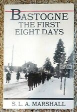 Bastogne, The First Eight Days, by S.L.A. Marshall, Paperback