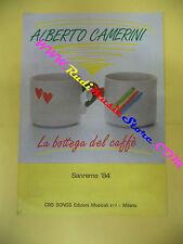 RARO SPARTITO SINGOLO ALBERTO CAMERINI La bottega del caffe' 1984 CBS no cd lp
