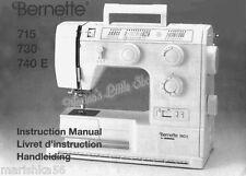 BERNINA BERNETTE 715 730 740E INSTRUCTION Book /OPERATING MANUAL, CD /PDF