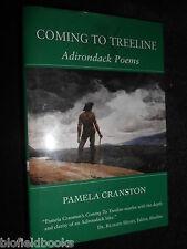 SIGNED; PAMELA CRANSTON - Coming To Treeline; Adirondack Poems - 2005-1st Poetry