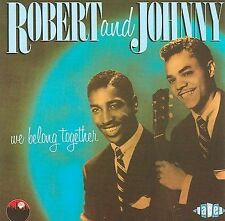 We Belong Together by Robert & Johnny (CD, Oct-2006, Ace (Label))