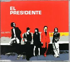 EL PRESIDENTE - 100 MPH - CD SINGLE