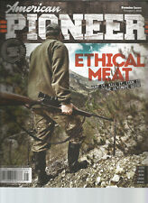 AMERICAN PIONEER MAGAZINE PREMIER ISSUE VOLUME 1 2018 ETHICAL MEAT