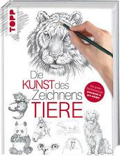 Die Kunst des Zeichnens - Tiere Foster, Walter Topp Buchreihe