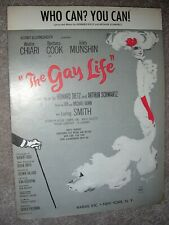 1961 Who Can? You Can! Sheet Music The Gay Life by Dietz, Schwartz