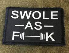Swole as F_CK Morale Patch Tactical Army Military Funny USA Badge Hook
