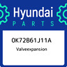 0K72B61J11A Hyundai Valveexpansion 0K72B61J11A, New Genuine OEM Part