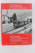 """Eisenbahnbuch """"Die Berninabahn""""Claude Jeanmaire"""