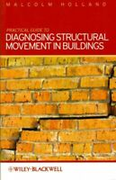 Practical Guide to Diagnosing Structural Movement in Buildings, Paperback by ...