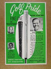 1960 GOLF PRIDE Fine Line & Victory Grips Club Pros vintage print Ad