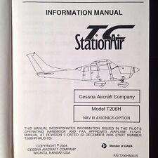 Cessna T206H Stationair Nav III  Information Manual