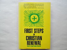 FIRST STEPS IN CHRISTIAN RENEWAL by Abigail Quigley McCarthy HC Dimension Books