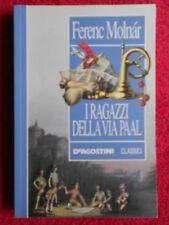 book libro Ferenc Molnar I RAGAZZI DELLA VIA PAAL De Agostini Classici (L54)