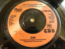 """Sine Just Let Me Do My Thing 7"""" Single CBS 1977 VG+ Condition.."""