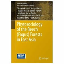 Phytosociology of the Beech (Fagus) Forests in East Asia by Tetsuya Matsui,...