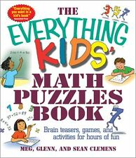 The Everything Kids Math Puzzles Book: Brain Teasers, Games, and Activities for