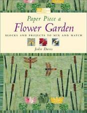 Quilting Book Paper Piece a Flower Garden: Blocks Projects Mix Match Jodie Davis
