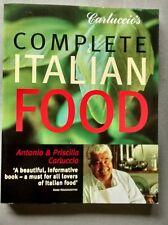 Carluccio's Complete Italian Food by Priscilla Carluccio, Antonio Carluccio...