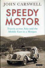 Speedy Motor - Travels Across Asia and the Middle East in a Morgan (John Cars...
