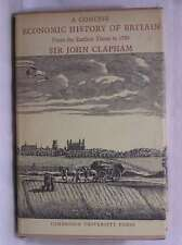 A Concise Economic History Of Britain From The Earliest Times To 1750, Clapham,