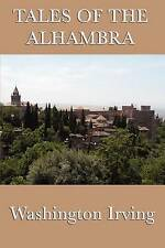Tales of the Alhambra by Irving Washington (Paperback, 2011)