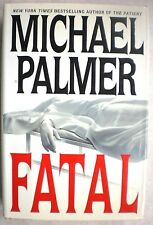 FATAL Michael Palmer 1st Edition 2002 Medical Mystery Hardcover & Dust Jacket