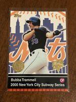 2000 World Series Topps Baseball Base Card #12 - Bubba Trammell - New York Mets